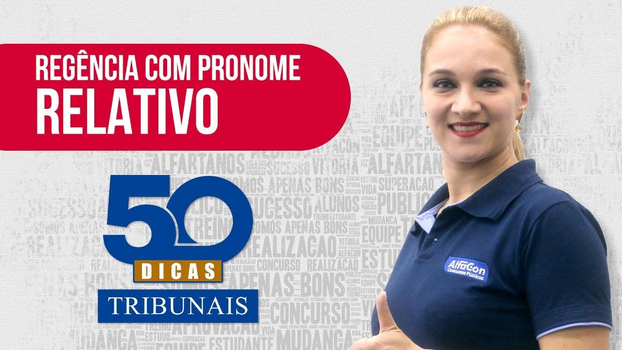 💊 Dica #20 - Língua Portuguesa - Regência com Pronome Relativo - AlfaCon Concursos Públicos