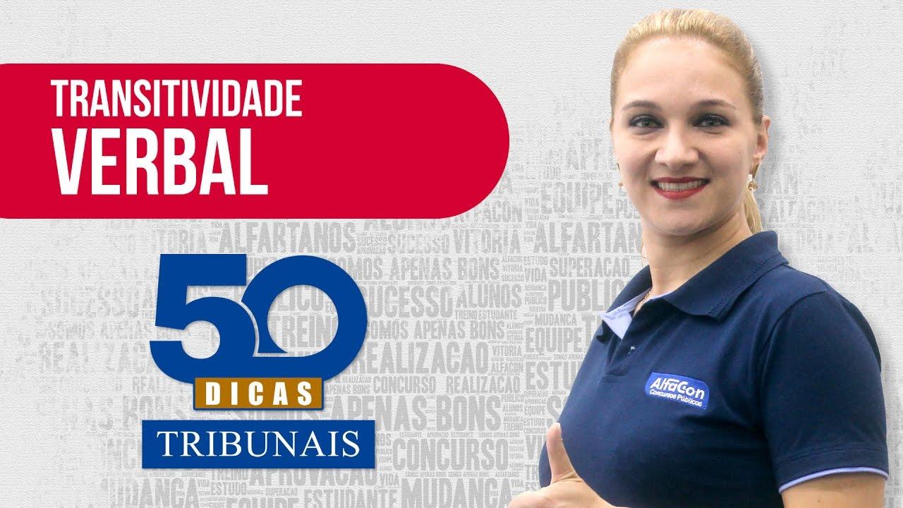 💊 Dica #24 - Língua Portuguesa - Transitividade Verbal - AlfaCon Concursos Públicos