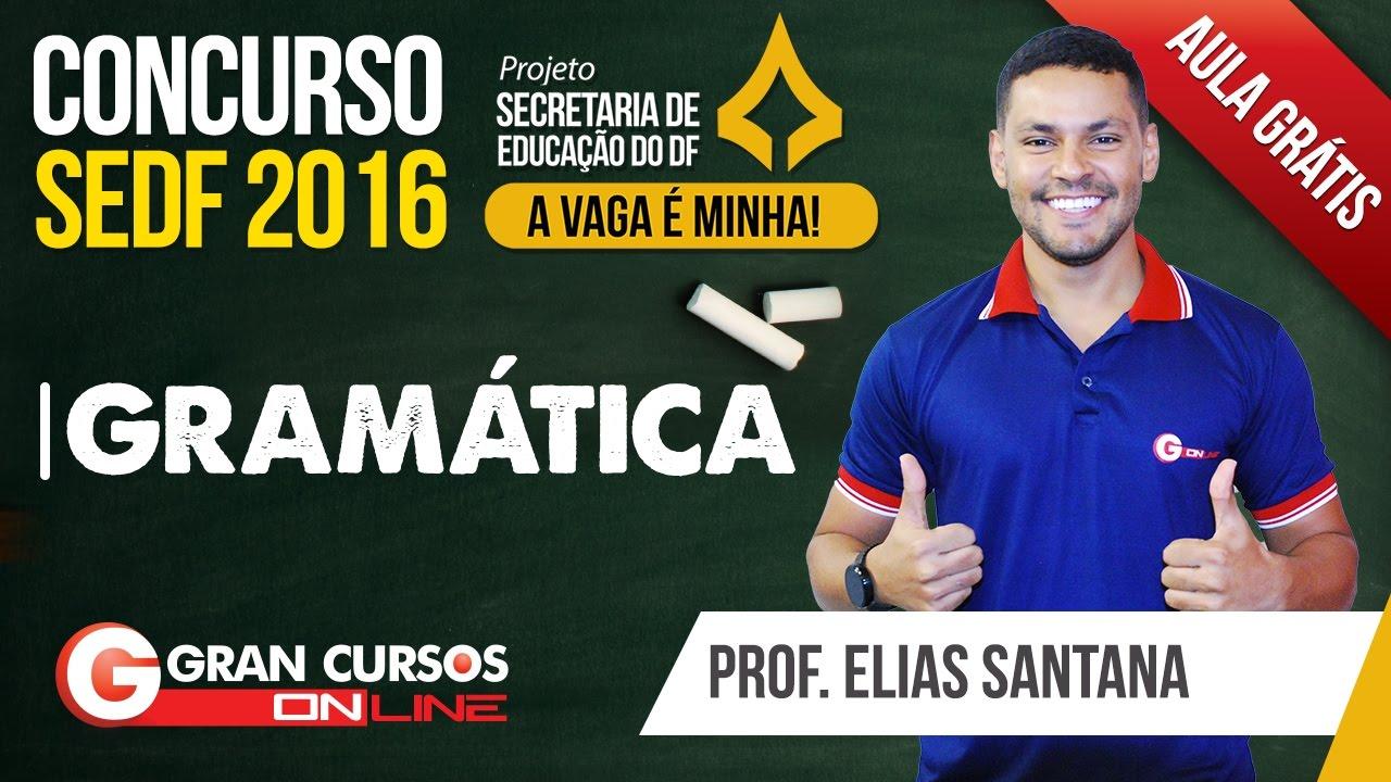 Concurso SEDF | Aula gratuita de Gramática com o professor Elias Santana