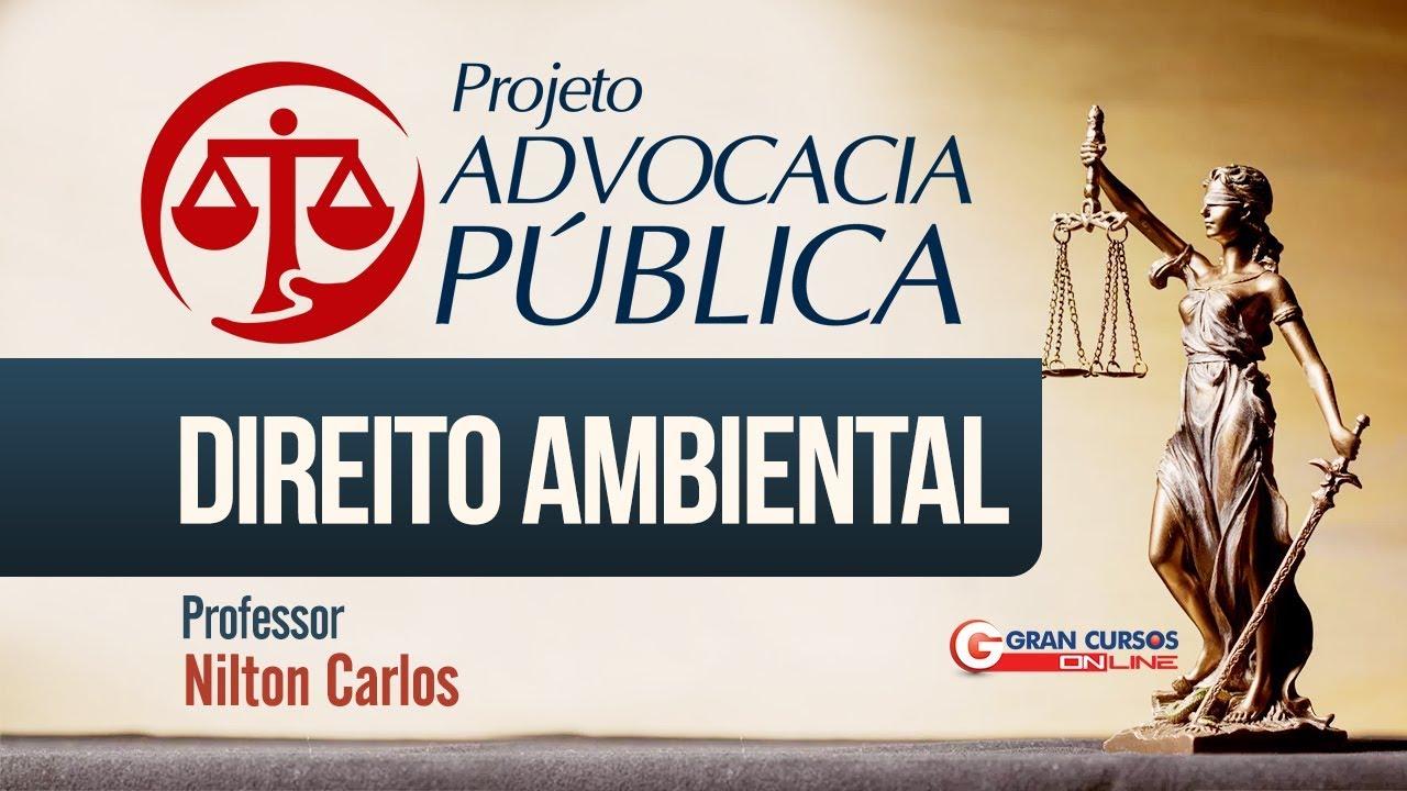 Concursos Advocacia Pública | 200 Dicas | Direito Ambiental com o Prof. Nilton Carlos