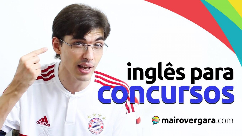 Inglês para passar em concursos? | Mairo Vergara