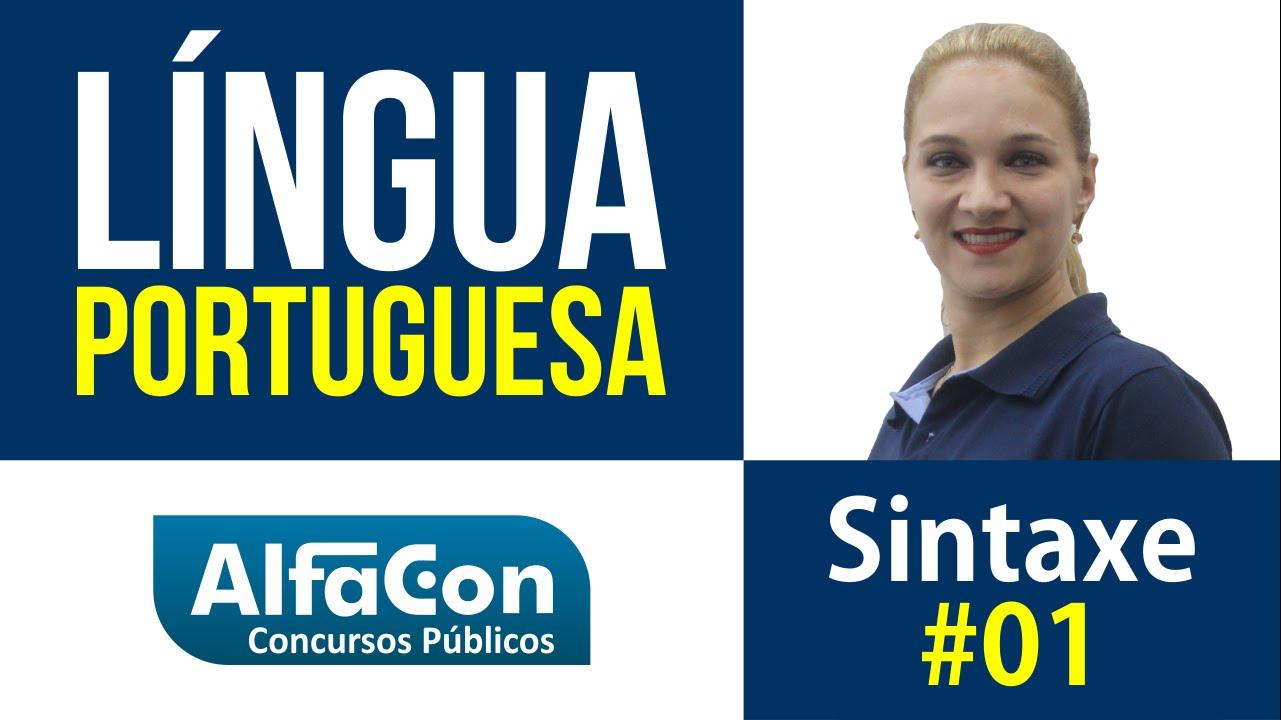 Língua Portuguesa - Sintaxe Aula 02 - AlfaCon Concurso Público