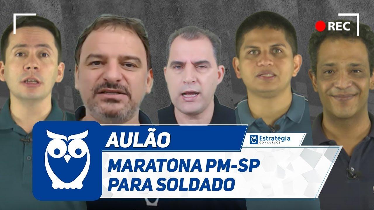 Maratona Concurso PM-SP:  8h de Aulas Gratuitas para Soldado