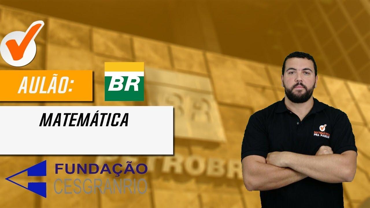 Simulado Concurso PETROBRAS - 10 Questões com Dicas de Matemática para Concursos Petrobras