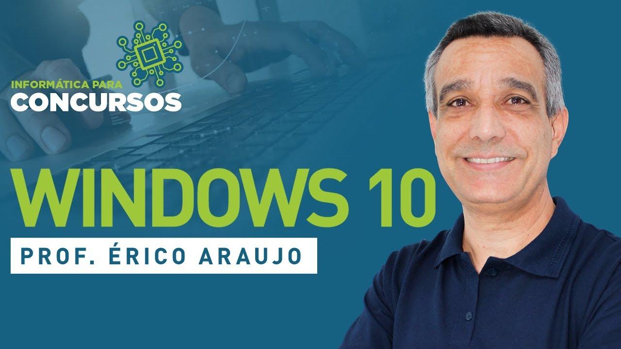 Windows 10 - Informática para Concursos - Aula 01 - Focus Concursos