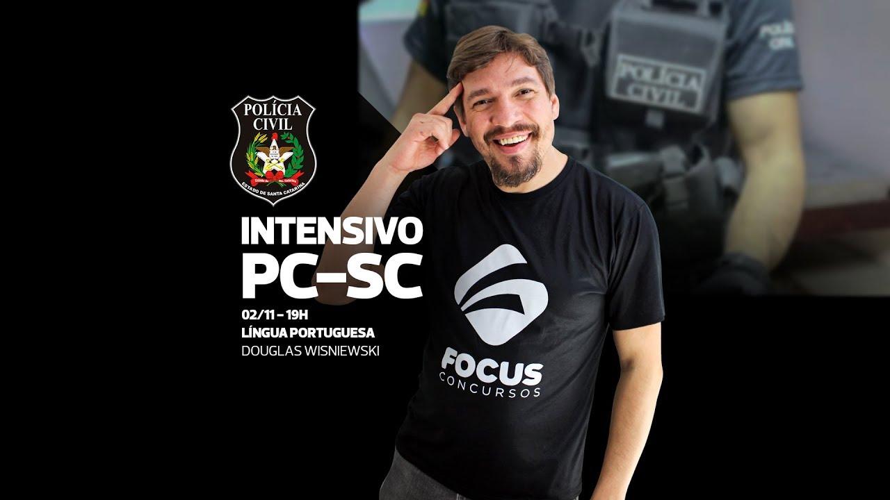AULA GRATUITA - Curso Intensivo PC-SC - Português - Douglas Wisniewski - Focus Concursos