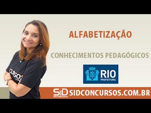 Aula 01/45 - Concurso da Prefeitura do Rio 2016 - Alfabetização - Conhecimentos Pedagógicos