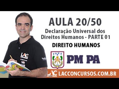 Aula 20/60 - Concurso PM PA 2016 - Declaração Universal dos Direitos Humanos - Parte 01