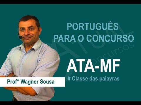 Aula de Português Concurso ATA-MF Classe de Palavras (Português) - Prof. Wagner Sousa)