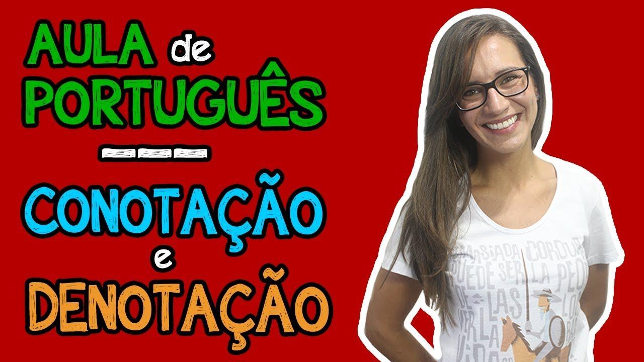 CONOTAÇÃO e DENOTAÇÃO | Aula de Português para concursos, vestibulares, provas, ENEM