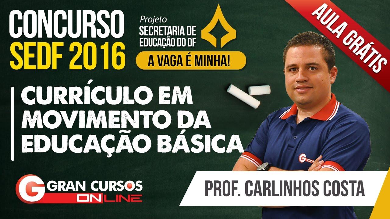 Concurso SEDF | Aula Grátis | Currículo em Movimento da Educação Básica - Prof. Carlinhos Costa
