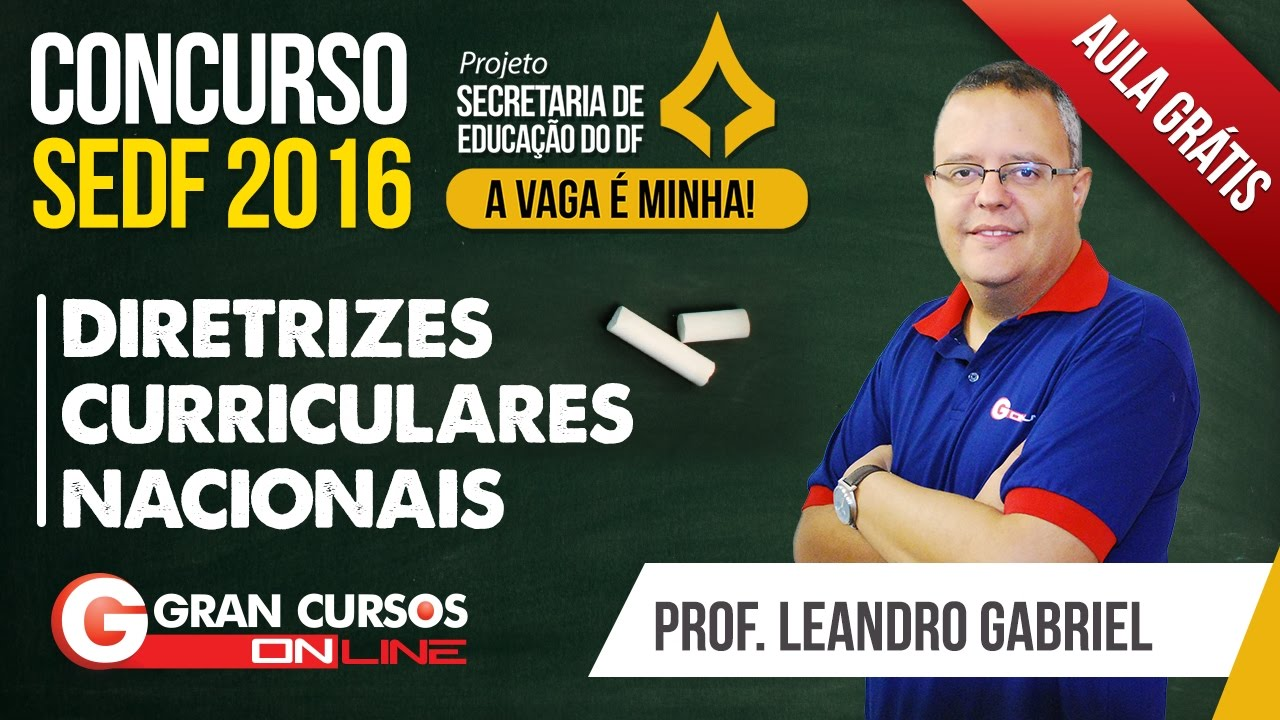 Concurso SEDF | Aula Grátis | Diretrizes Curriculares Nacionais - Prof. Leandro Gabriel
