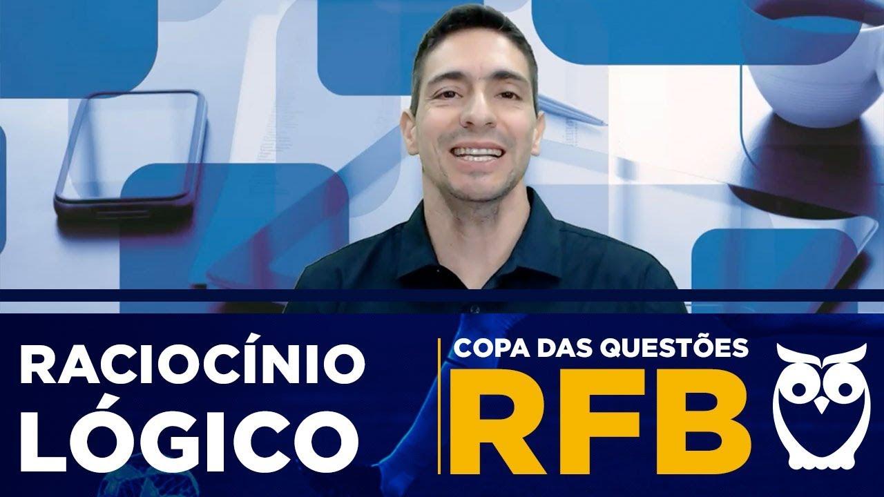 Copa das Questões RFB: Raciocínio Lógico