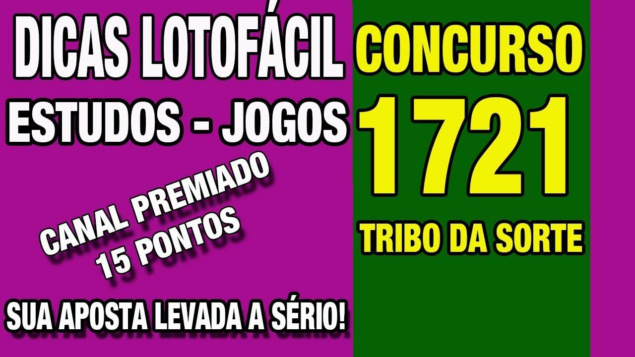 DICAS LOTOFÁCIL CONCURSO 1721 - CANAL PREMIADO 15 PONTOS