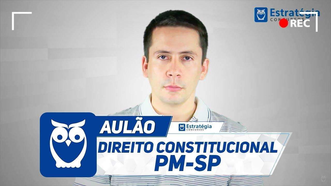 Direito Constitucional para Concurso PM SP | Aula Grátis