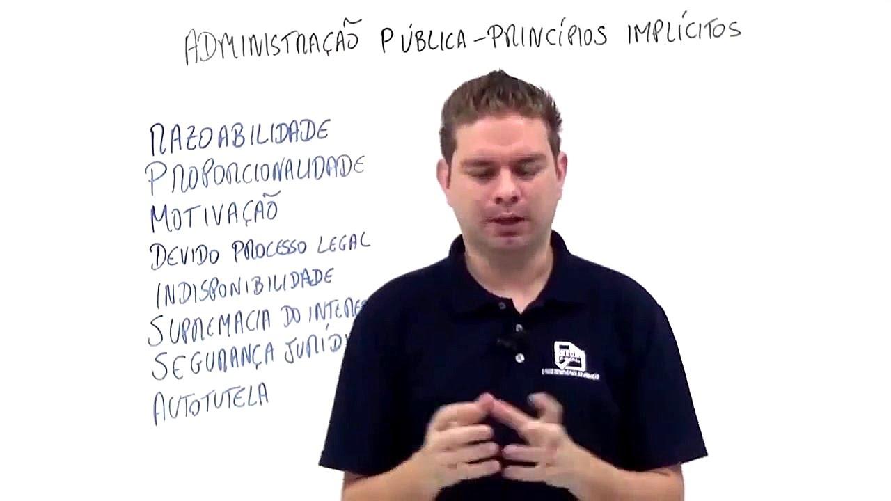Principios Implícitos da Administração Pública - Curso de Direito Administrativo