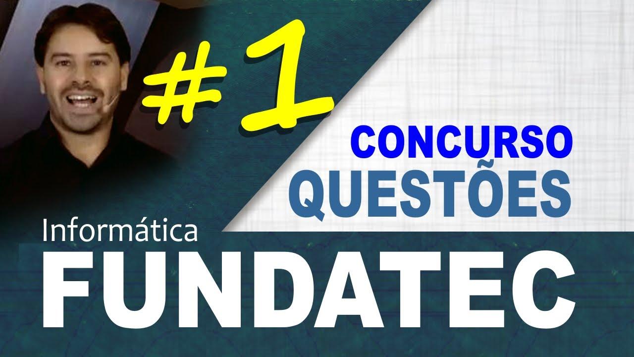 Questões FUNDATEC Concursos Informática Aula 1 - Rodrigo Schaeffer