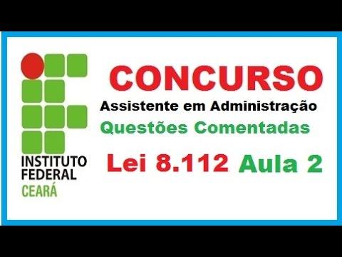 Concurso IFCE - Assistente em Administração - Lei 8.112 - Aula 2