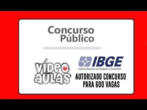 Concurso Ibge. Revisão para concurso IBGE 2016, vídeo aula ibge ibge