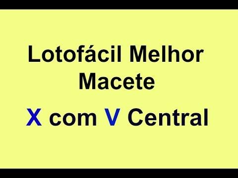 Lotofácil Melhor Macete X com V Central