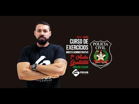 AULA GRATUITA - Curso de Exercícios PCSC - Direito Administrativo - Robson Fachini - Focus Concursos