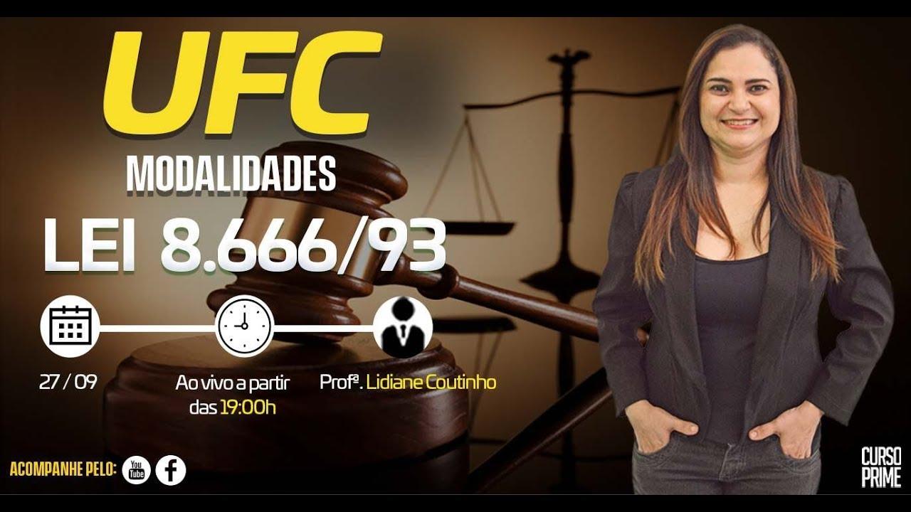 Aula Grátis Concurso UFC - Lei 8.666/93 (Modalidades) - Lidiane Coutinho
