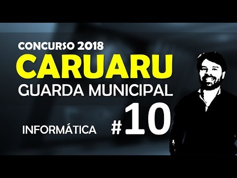 CARUARU PE Concurso 2018 GUARDA MUNICIPAL | Aula 10