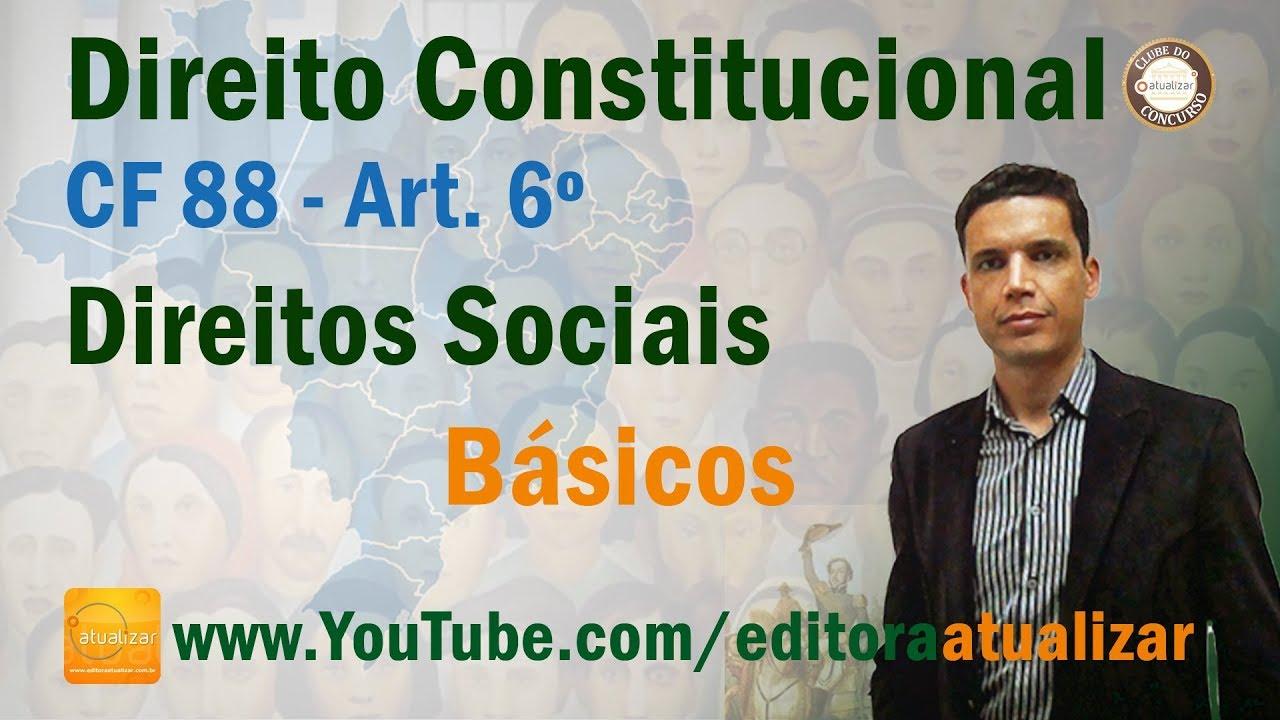 CF/88 - Art. 6º (Direitos Sociais Básicos)