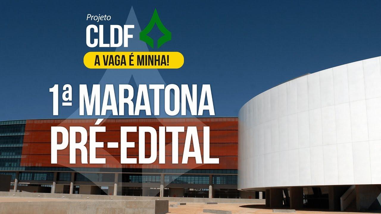 Concurso CLDF | 1ª Maratona Pré-Edital