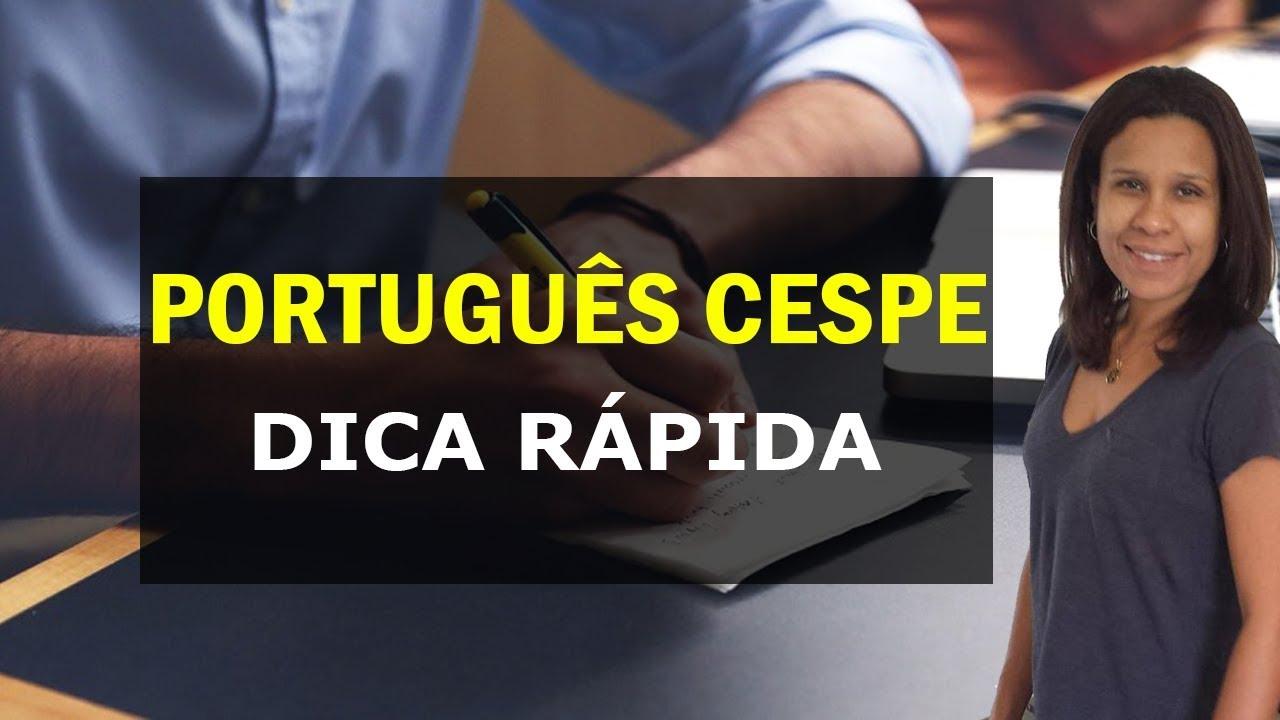 PORTUGUÊS CESPE | DICAS RÁPIDAS PARA PASSAR EM CONCURSOS #1