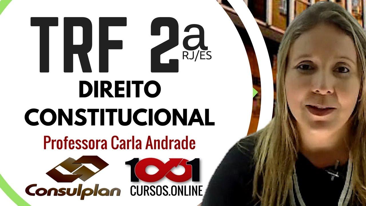 Direito Constitucional - Concurso TRF 2ª Região - Aula 01 | Concursos com Trânsito