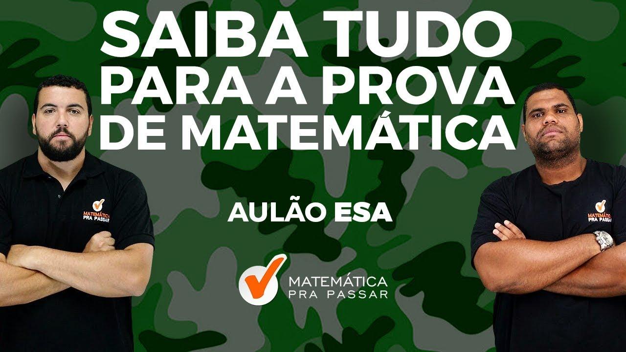 MATEMÁTICA PARA CONCURSO DA ESA [2019]:  SAIBA TUDO A PROVA DA ESA  COM O MÉTODO MPP.