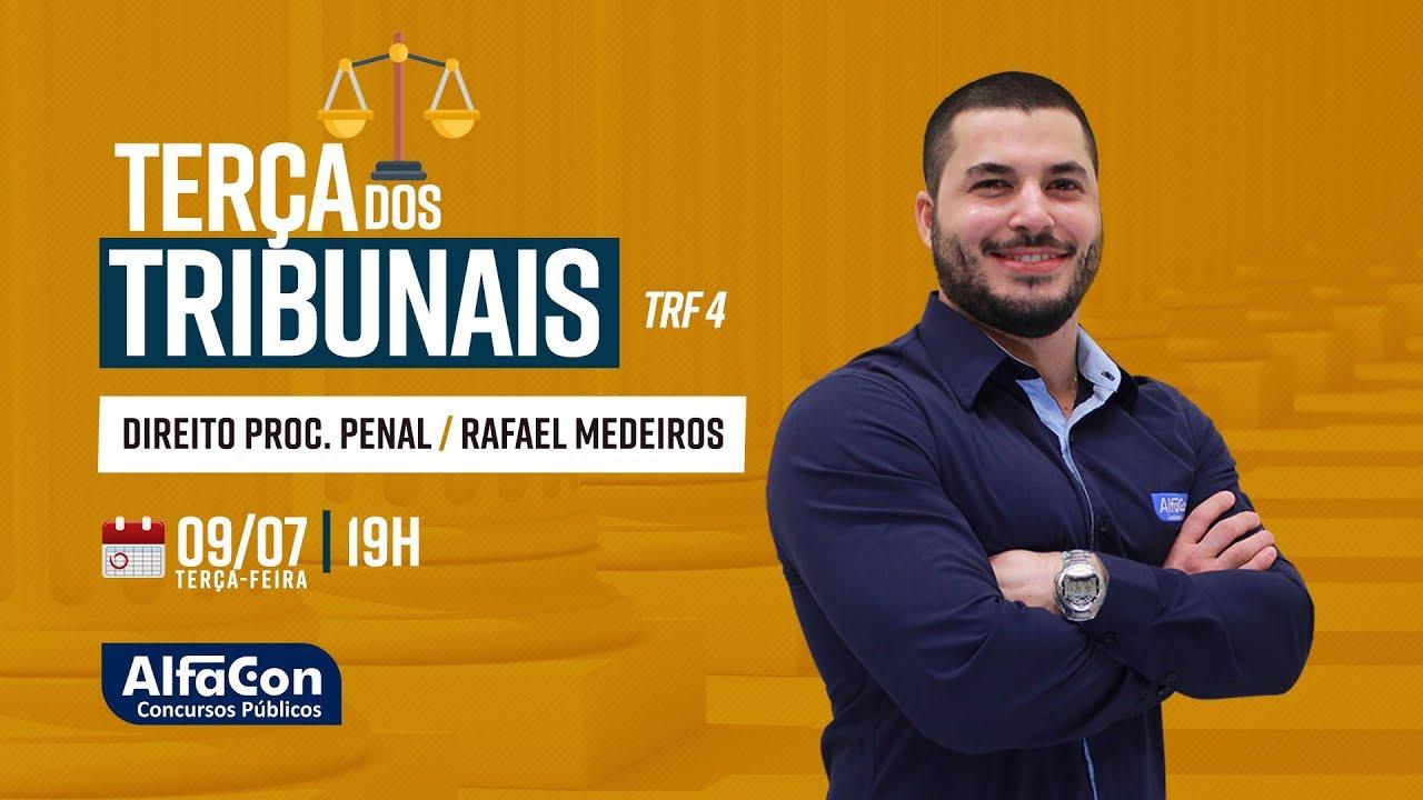 Aula de Direito Processual Penal - Ao Vivo - Prof. Rafael Medeiros - Terça dos Tribunais - Alfacon