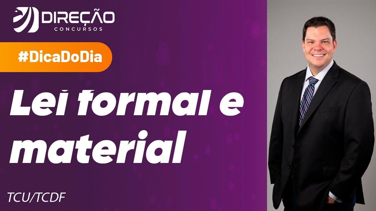 LOA - Lei formal e material - Dica de AFO para o TCU e TCDF