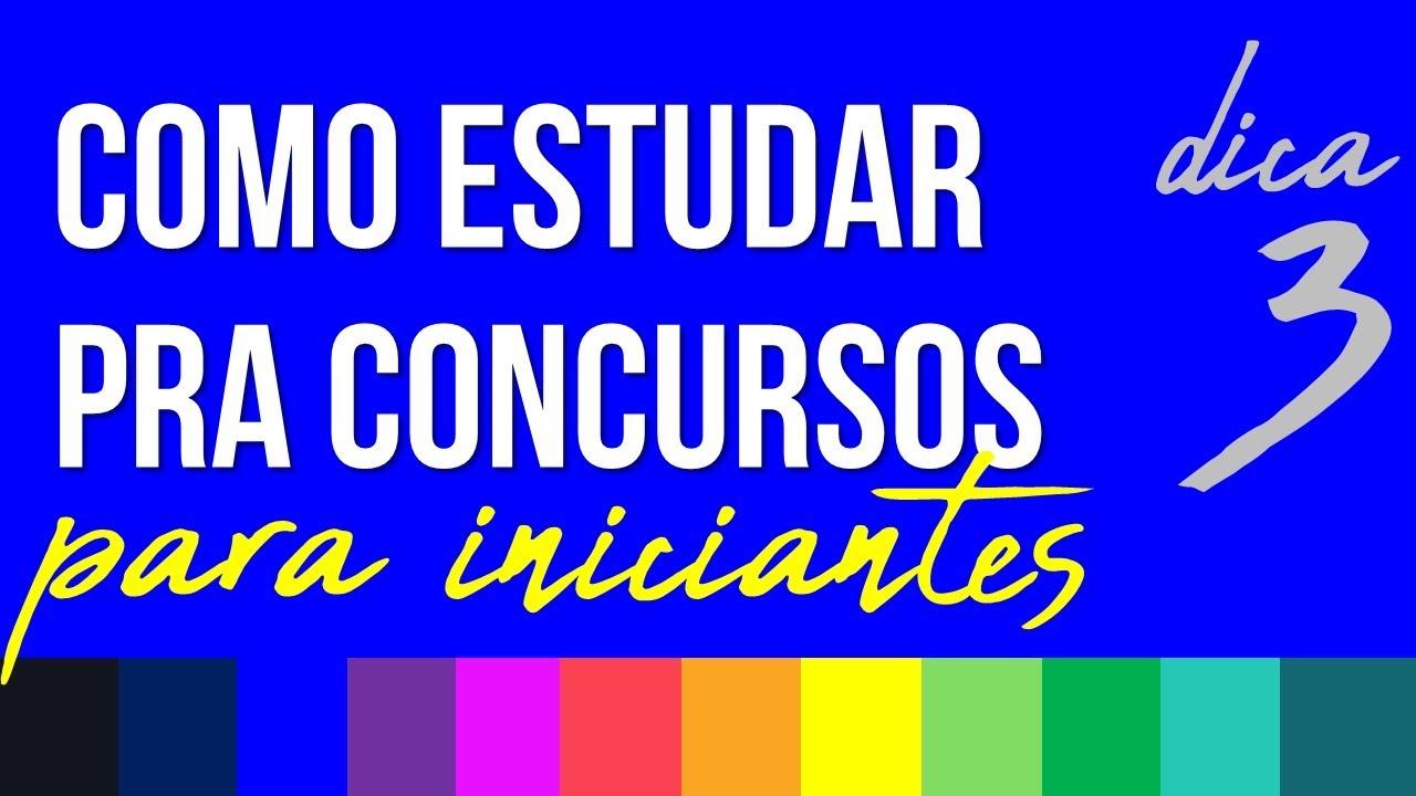 COMO ESTUDAR PARA CONCURSOS PÚBLICOS PARA INICIANTES - RUBENS SAMPAIO - DICA 03