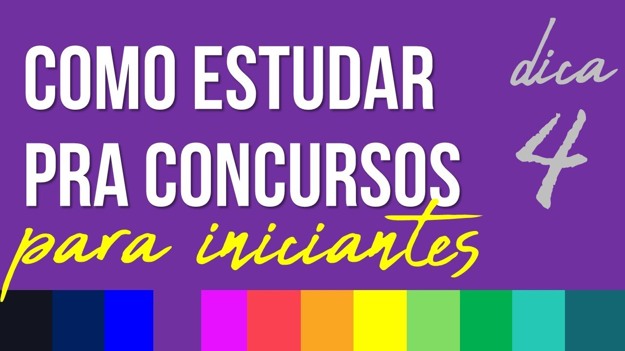 COMO ESTUDAR PARA CONCURSOS PÚBLICOS PARA INICIANTES - RUBENS SAMPAIO - DICA 04