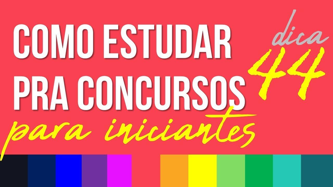 COMO ESTUDAR PARA CONCURSOS PÚBLICOS PARA INICIANTES - RUBENS SAMPAIO - DICA 44