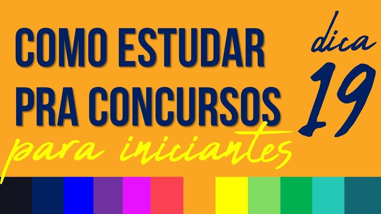 COMO ESTUDAR PARA CONCURSOS PÚBLICOS PARA INICIANTES - RUBENS SAMPAIO - DICA 19