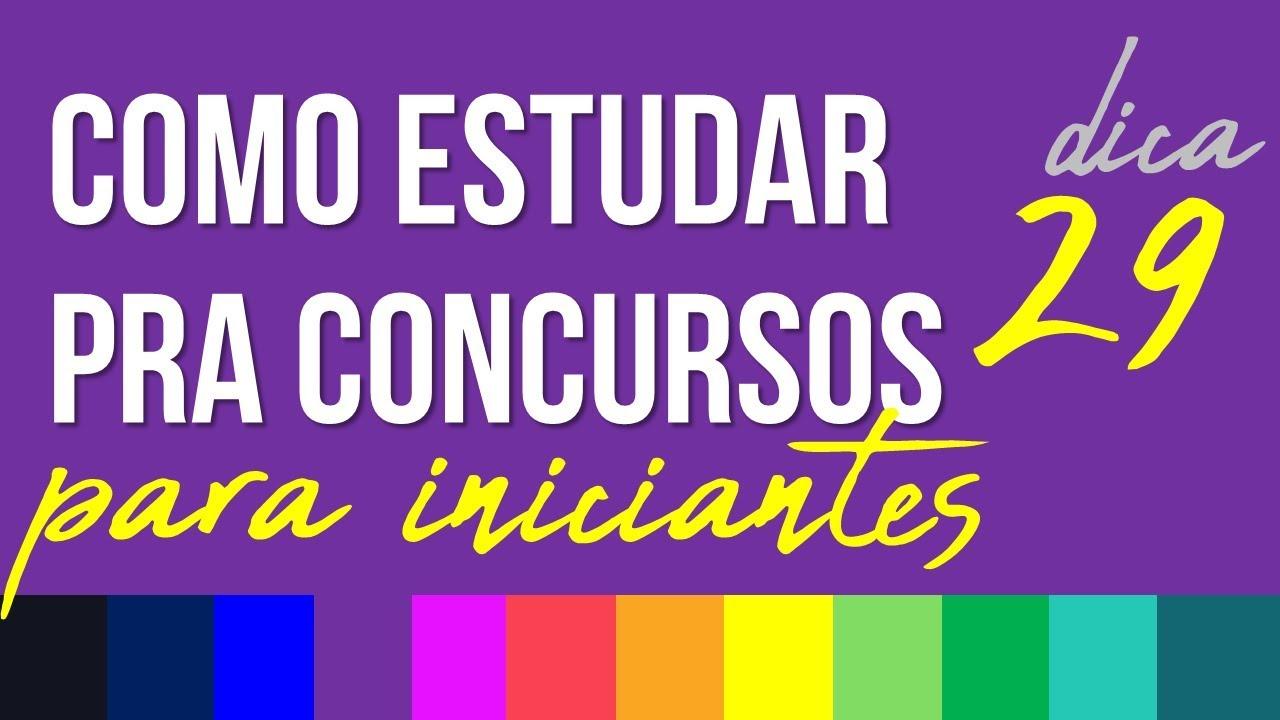 COMO ESTUDAR PARA CONCURSOS PÚBLICOS PARA INICIANTES - RUBENS SAMPAIO - DICA 29