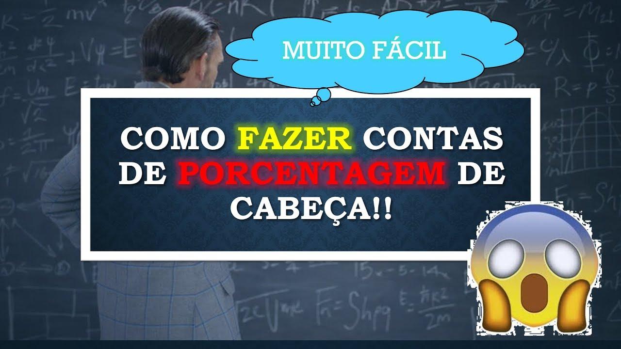 como fazer CONTAS DE PORCENTAGEM (%) de CABEÇA  (FÁCIL E RÁPIDO!) - Macetes e Truques de Matemática