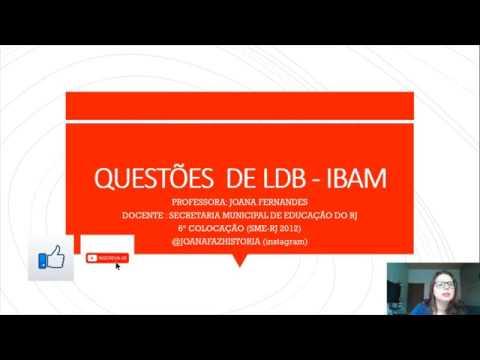Aula LDB - Sete questões comentadas Banca IBAM. Concurso Rio das Ostras