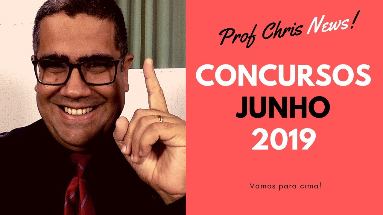 Concursos Junho 2019 - Previstos, Abertos e Outros
