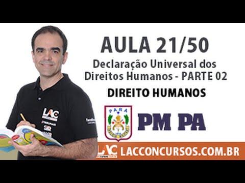 Aula 21/60 - Concurso PM PA 2016 - Declaração Universal dos Direitos Humanos - Parte 02