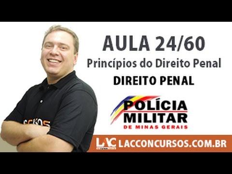 Aula 24/60 - Direito Penal - Princípios do Direito Penal - Concurso PM MG