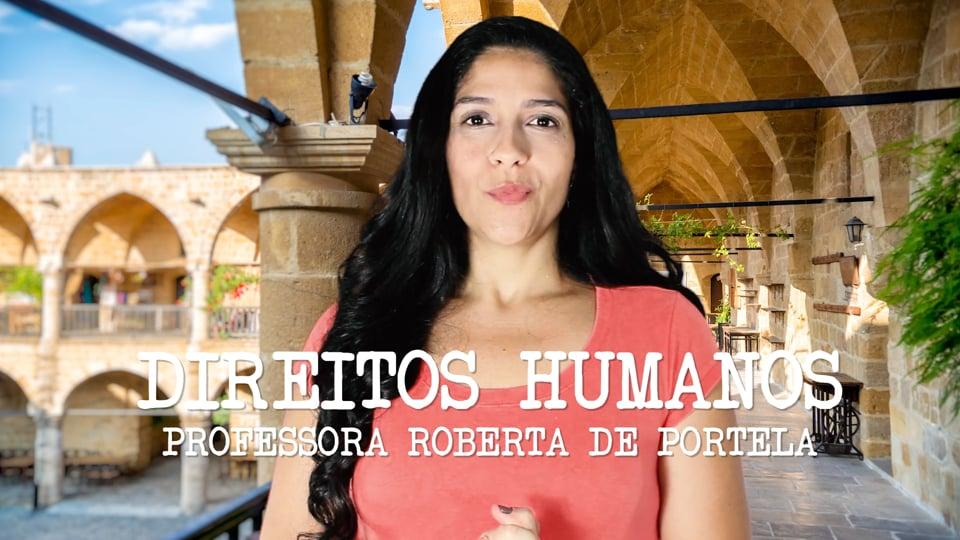 Direitos Humanos- Dicas de Redação com a Professora Roberta De Portela