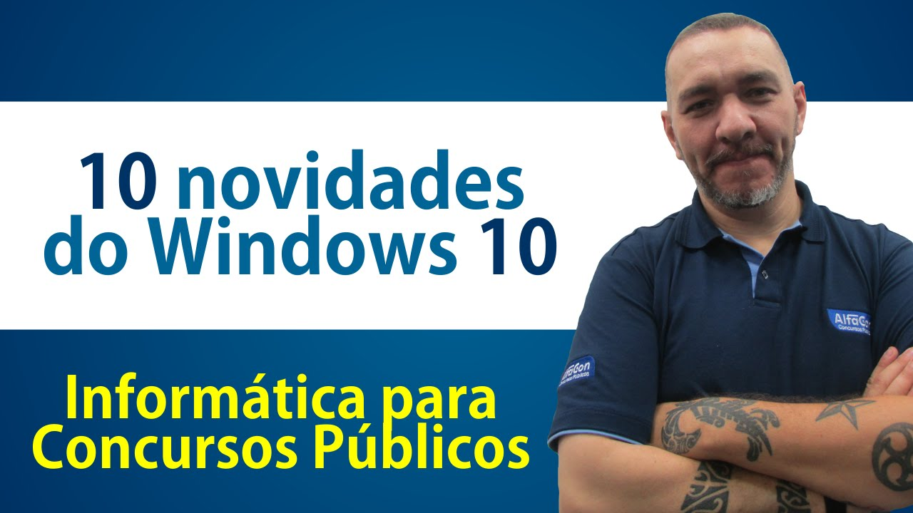 10 novidades do Windows 10 - Informática para Concursos - AlfaCon