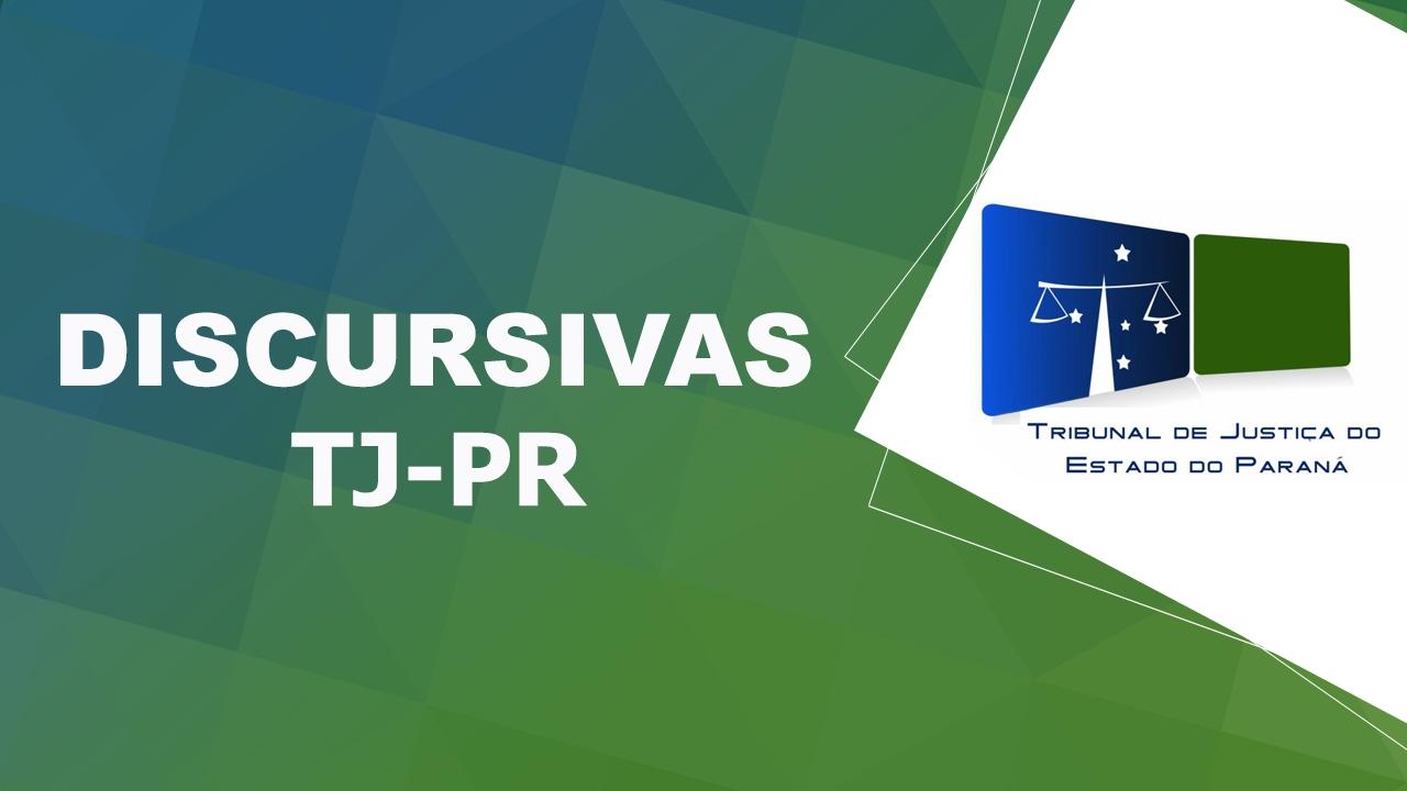 Aula 02 - Curso de Discursivas para Concurso TJ PR