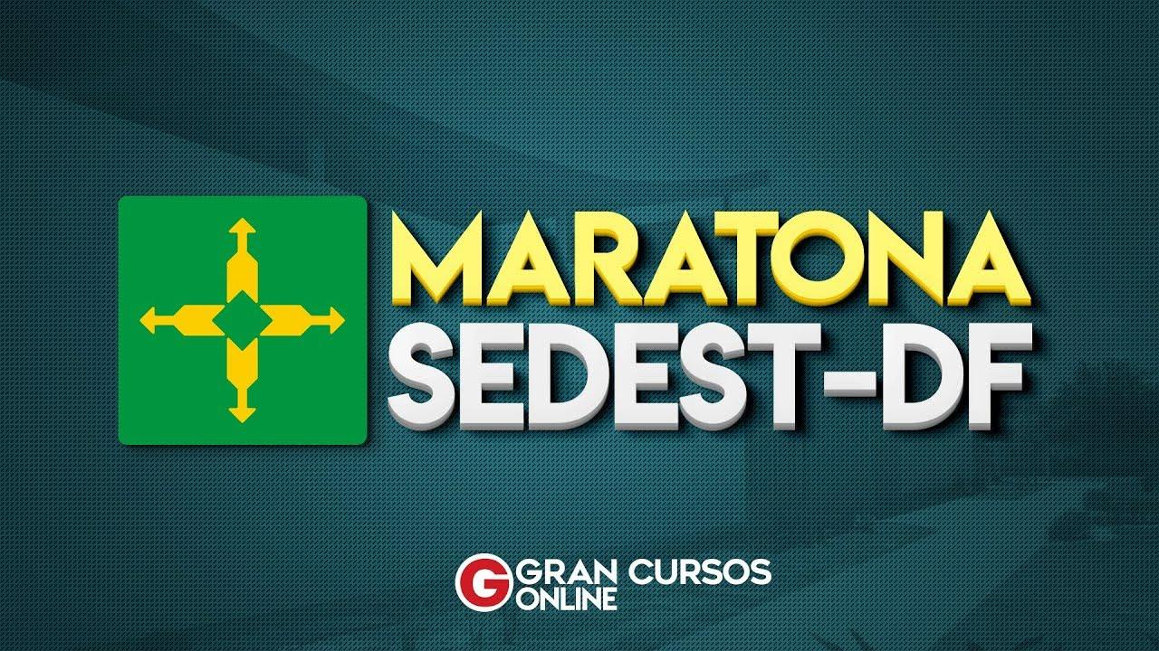 Maratona de aulas GRATUITAS: Concurso SEDEST/DF