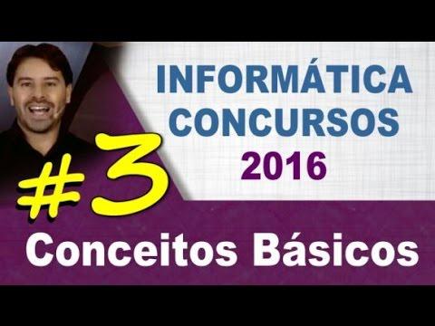 Conceitos Básicos de Informática para Concursos - Aula 3