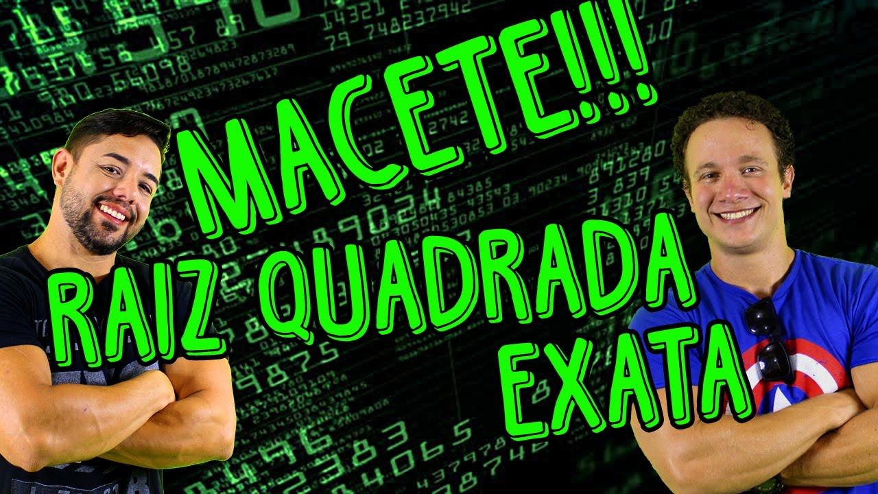 RAIZ QUADRADA SEM FATORAÇÃO - MACETE !!! - MATEMÁTICA